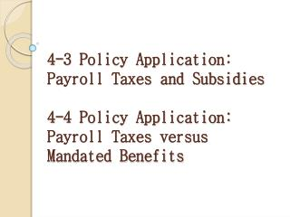 The Impact of a Payroll Tax Assessed on Firms