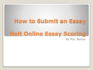 How to Submit an Essay  Holt Online Essay Scoring