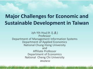 Major Challenges for Economic and Sustainable Development in Taiwan