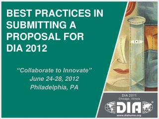 BEST PRACTICES IN SUBMITTING A PROPOSAL FOR  DIA 2012