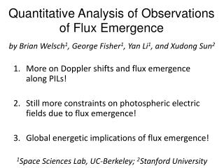 Quantitative  Analysis  of  Observations of Flux Emergence