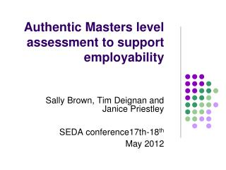 Authentic Masters level assessment to support employability