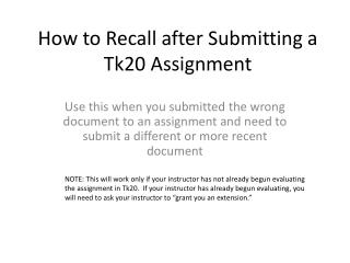 How to Recall after Submitting a Tk20 Assignment