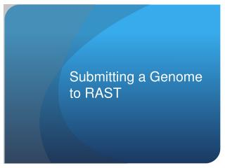 Submitting a Genome to RAST