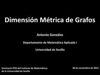 Seminario  PHD del  Instituto  de  Matemáticas d e la Universidad de  Sevilla