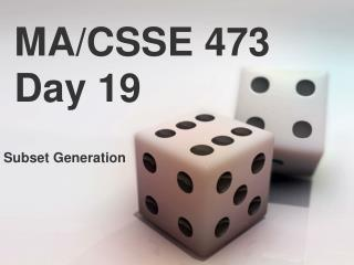 MA/CSSE 473 Day 19