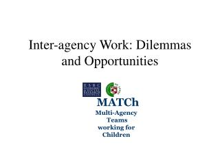 Inter-agency Work: Dilemmas and Opportunities