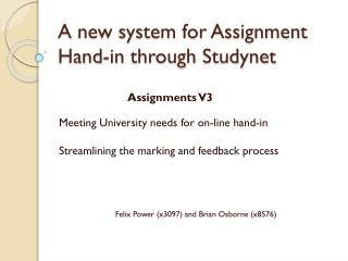 A new system for Assignment Hand-in through  Studynet
