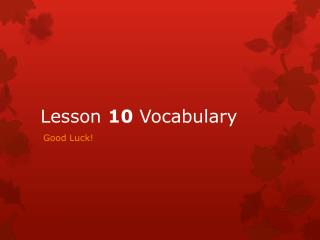 Lesson  10  Vocabulary