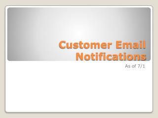 Customer Email Notifications