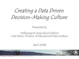 Creating a Data Driven Decision-Making Culture
