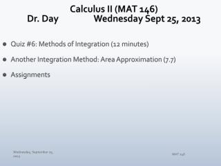 Calculus II (MAT 146) Dr. Day		Wednesday Sept 25, 2013