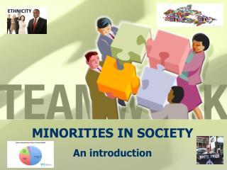 MINORITIES IN SOCIETY