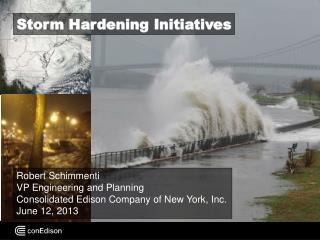 Storm Hardening Initiatives