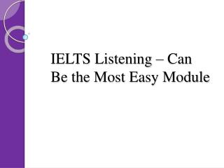 IELTS Listening ??? Can Be the Most Easy Module