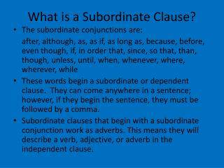 What is a Subordinate Clause?