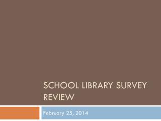 School library survey review