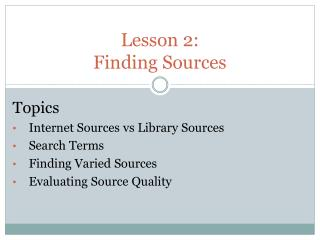 Lesson 2:  Finding Sources