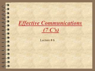 Effective Communications  7 C s
