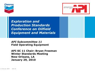 Exploration and Production Standards Conference on Oilfield Equipment and Materials