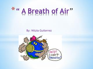 """ A Breath of Air """