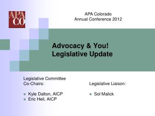 Advocacy & You! Legislative Update