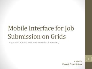 Mobile Interface for Job  S ubmission on Grids