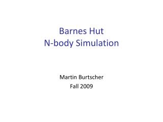Barnes Hut N-body Simulation