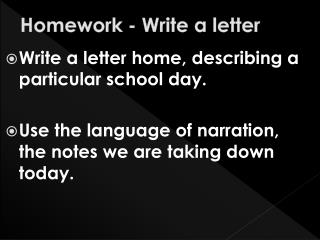 Homework - Write a letter