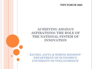 RACHEL JAFTA & WIMPIE BOSHOFF DEPARTMENT OF ECONOMICS UNIVERSITY OF STELLENBOSCH