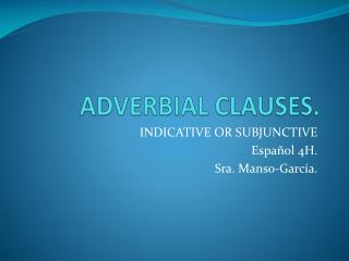 ADVERBIAL CLAUSES.
