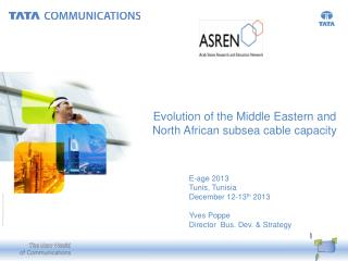 Evolution of the Middle  Eastern and North African  subsea cable capacity