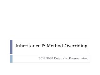 Inheritance & Method Overriding