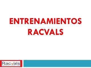 ENTRENAMIENTOS  RACVALS