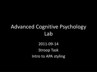 Advanced Cognitive Psychology Lab