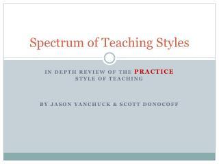 Spectrum of Teaching Styles