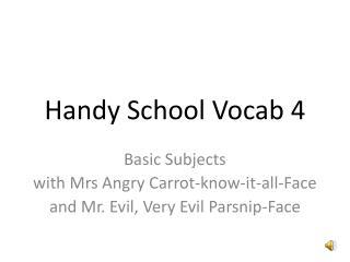 Handy School Vocab 4