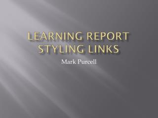 Learning Report  Styling Links