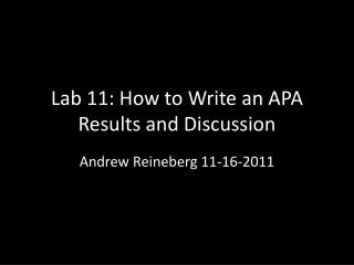 Lab 11: How to Write an APA Results and Discussion