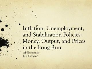 Inflation, Unemployment, and Stabilization Policies: Money, Output, and Prices in the Long Run