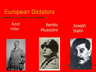 European Dictators