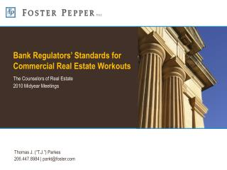 Bank Regulators  Standards for Commercial Real Estate Workouts