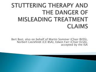STUTTERING THERAPY AND THE DANGER OF MISLEADING TREATMENT CLAIMS