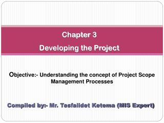 Chapter  3 Developing the Project