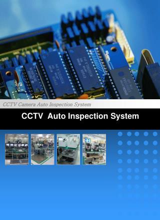 CCTV Auto Inspection  System