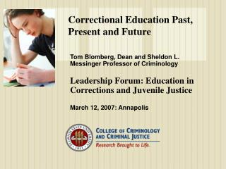 Correctional Education Past, Present and Future