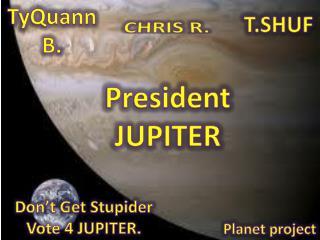 President JUPITER