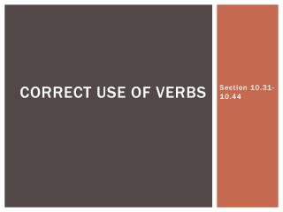 Correct Use of verbs