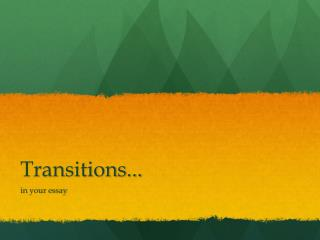Transitions...