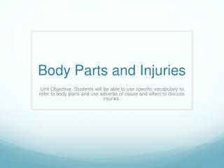 Body Parts and Injuries